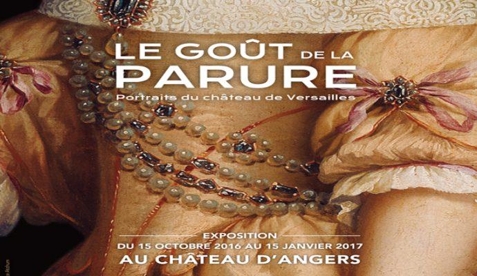 Succès de fréquentation du château d'Angers pendant la présentation de l'exposition « Le goût de la parure- Portraits du château de Versailles »