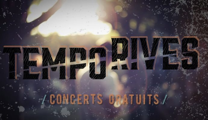 Tempo Rives du 13 juillet au 17 août