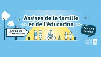 Assises de la Famille et de l'Éducation, du 13 au 17 novembre