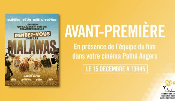 Le film « Rendez-vous chez les Malawas » en avant-première au cinéma Pathé dimanche 15 décembre