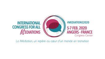 Le premier Congrès international consacré à la médiation se tient à Angers du 5 au 7 février