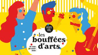 Le festival « Les bouffées d'Arts » se tiendra du 20 juin au 30 août
