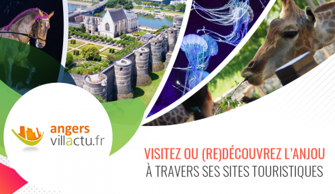 Visitez ou (re)découvrez l'Anjou avec notre sélection de sites touristiques
