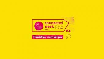 Quatrième édition de la Connected Week du 4 au 8 novembre