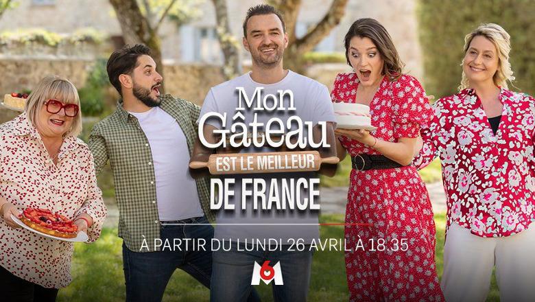 Mon gâteau est le meilleur de France M6